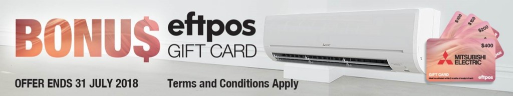 Mitsubishi Electric Bonus Eftpos Gift Card Promotion